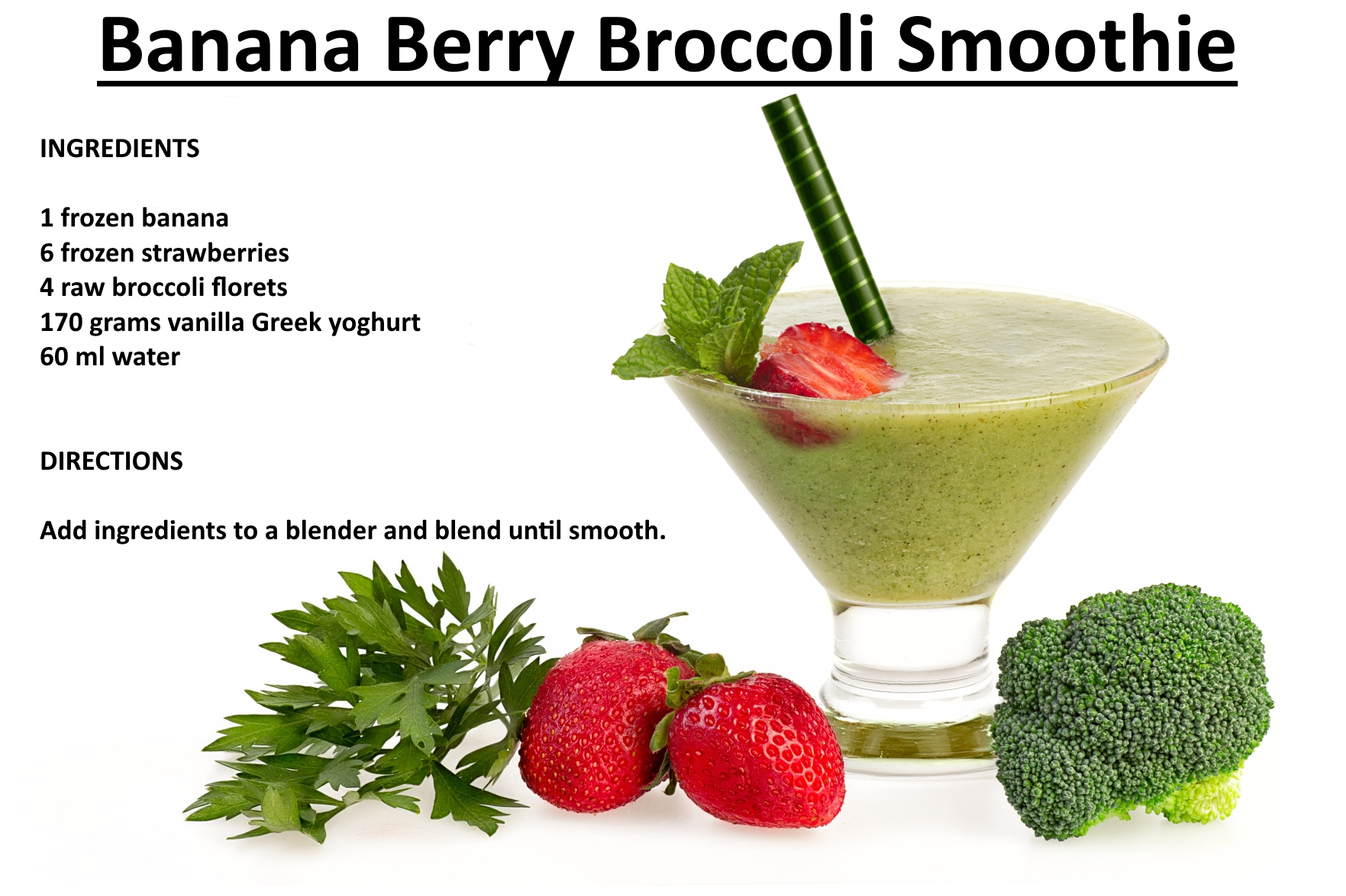 Banana Berry Broccoli Smoothie